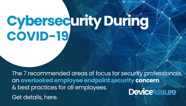 Cybersecurity During COVID-19 Image | DeviceAssure